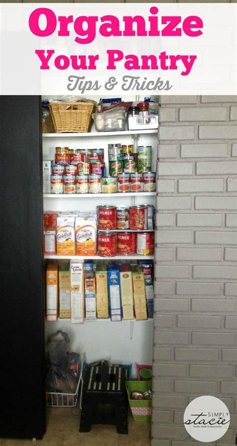 organize your pantry organize your pantry tips tricks simply stacie