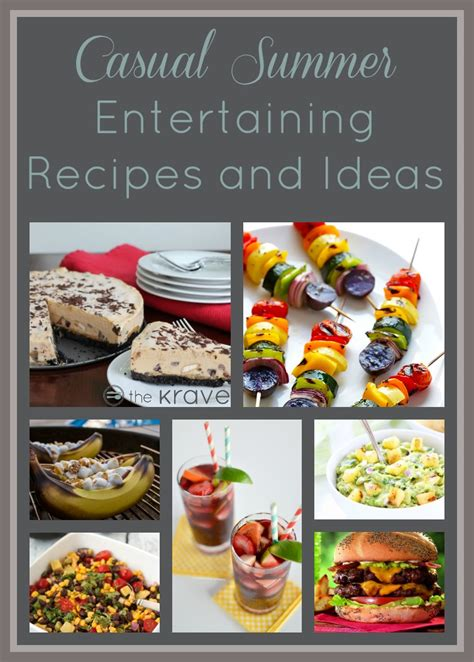 summer lunch recipes entertaining casual summer entertaining recipes thekrave