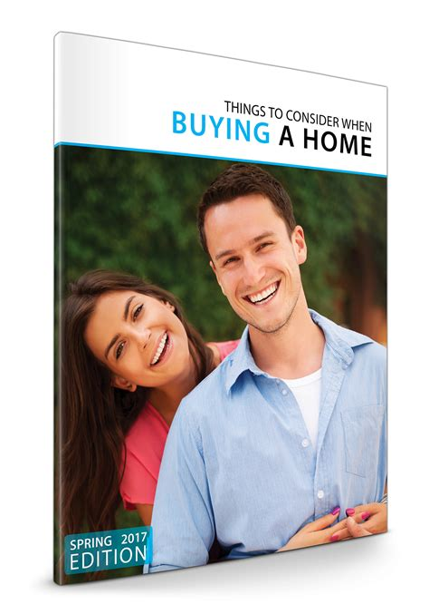 things to consider when buying a home spring 2017 home buyer s guide things to consider