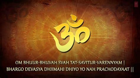 Gayatri Maxy gayatri mantra 108 times by jagjit singh song i