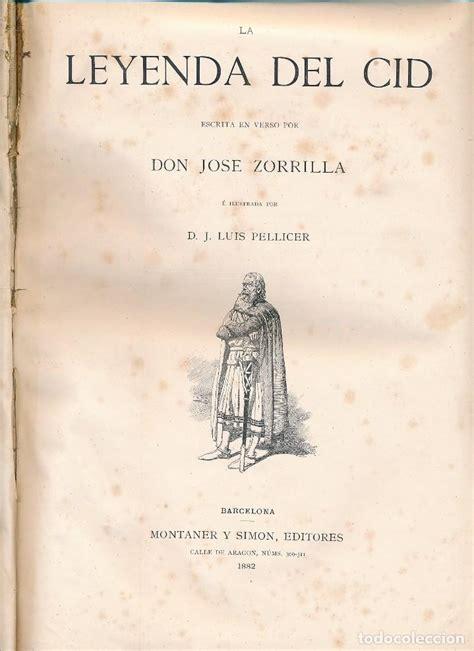 la leyenda del cid 8431609583 la leyenda del cid de jos 233 zorrilla montaner comprar libros antiguos de poes 237 a en