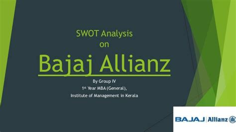 Mba Bajaj Auto Swot Analysis by Swot Analysis On Bajaj Allianz