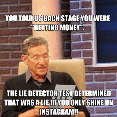 Lie Detector Test Meme - maury memes quickmeme