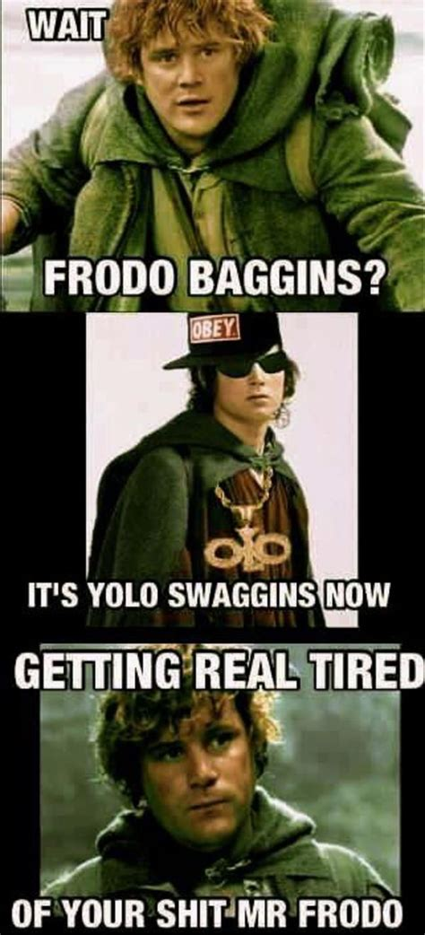 Getting Real Tired Of Your Bullshit Meme Generator - it s yolo swaggins now getting real tired of your shit