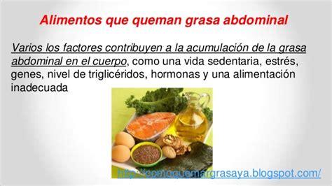 alimentos queman grasa abdominal 10 alimentos que queman grasa abdominal