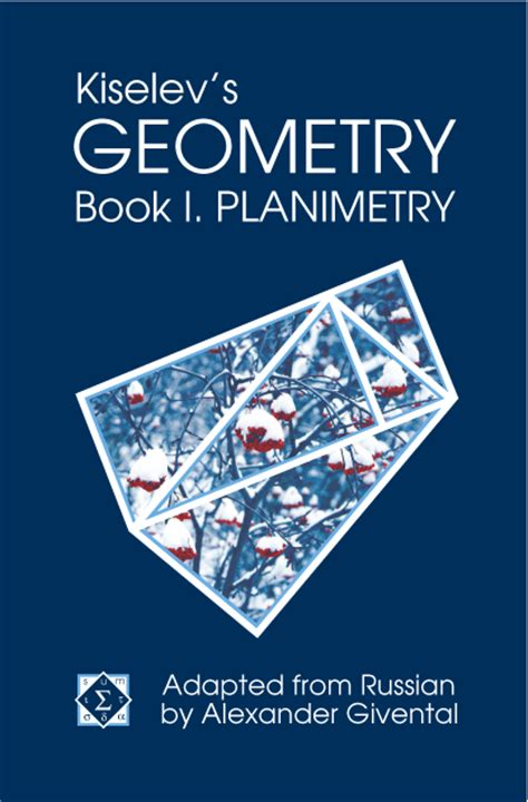 tutor in a book s geometry books kiselev s geometry book i