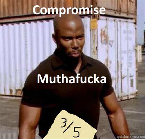 Doakes Meme - compromise mothafucka james doakes quot surprise
