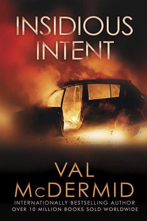 insidious intent tony hill carol books insidious intent is an incisive