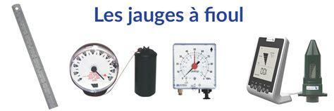 Jauge Cuve Fioul 7508 by Les Diff 233 Rents Types De Jauge 224 Fioul Pour Mesurer Le