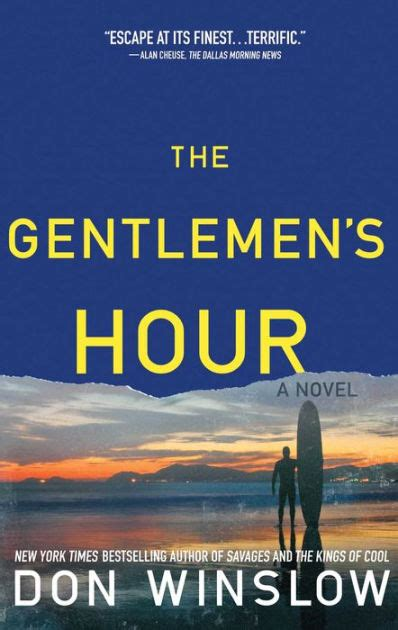 libro the gentlemans guide to the gentlemen s hour by don winslow paperback barnes noble 174