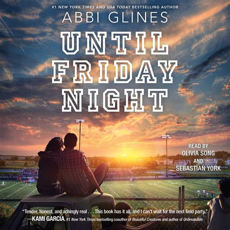 friday night lights audio book until friday night audiobook by abbi glines olivia song