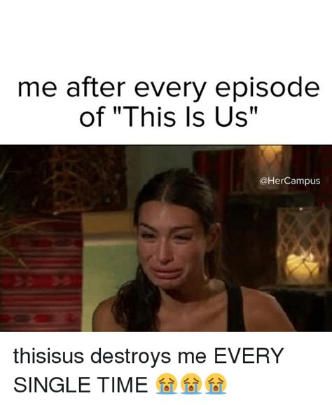 This Is Meme - me after every episode of this is us cus thisisus