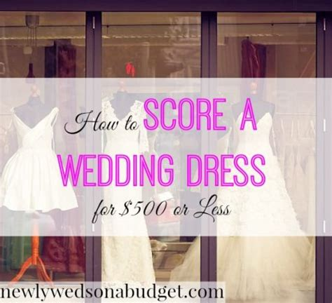 Wedding Budget For 500 Guests by How To Score A Wedding Dress For 500 Or Less Newlyweds