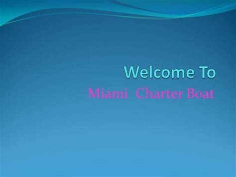 of miami powerpoint template miami fishing charter authorstream