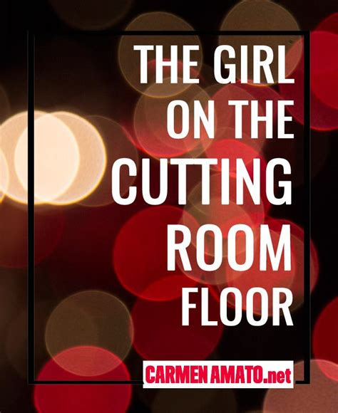 the cutting room floor the on the cutting room floor