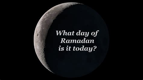 day of ramadan what day of ramadan is it today