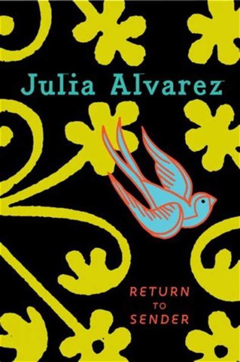 nonfiction books by julia alvarez return to sender by julia alvarez reviews discussion bookclubs lists