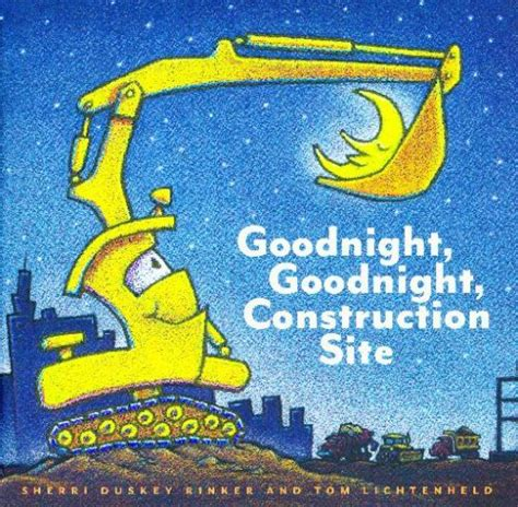 goodnight goodnight construction site building speech language with goodnight goodnight construction site playing with words 365