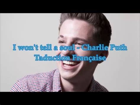 i won t tell by charlie puth mp3 download charlie puth i won t tell a soul traduction en fran 231 ais