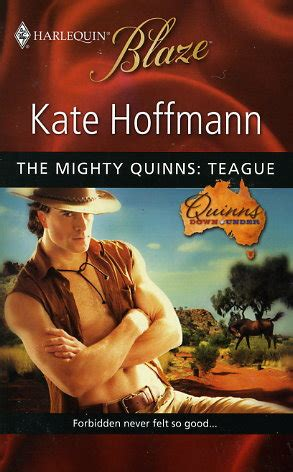 the mighty quinn books teague by kate hoffmann fictiondb