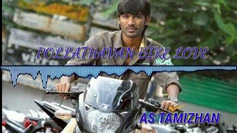 polladhavan theme music zedge pollathavan dhanush best bike love status bgm