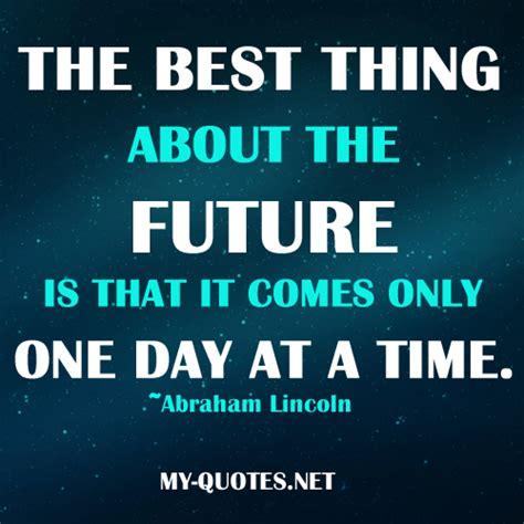 the best time of my one day at a time quotes quotesgram