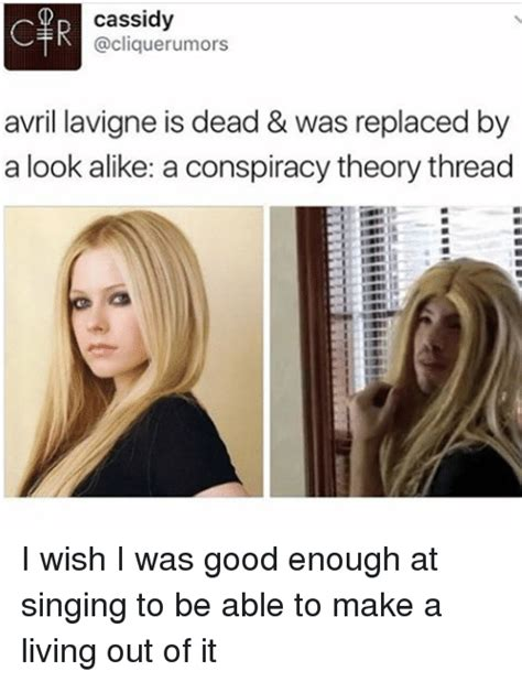 Avril Lavigne Meme - d cassidy c avril lavigne is dead was replaced by a look