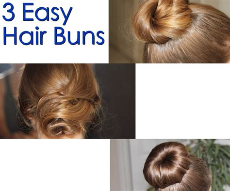 How To Do Hairstyles Buns by 3 Easy Hair Buns