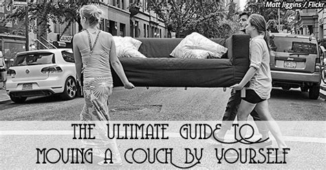 How To Move By Yourself by The Ultimate Guide To Moving A By Yourself