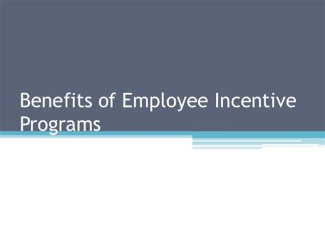Benefits Of Mba To Employee by Benefits Of Employee Incentive Programs