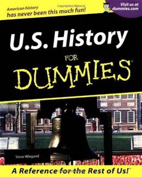 u s history books u s history for dummies by steve wiegand reviews