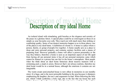 A House Essay by My Ideal House Gcse Marked By Teachers