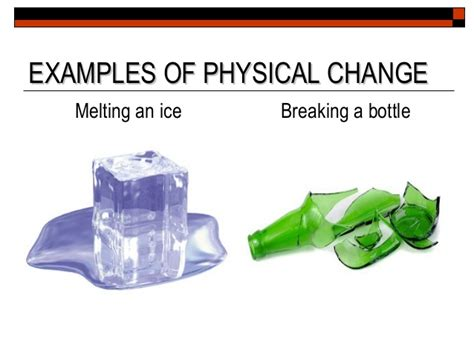 exle of physical change states and changes matter