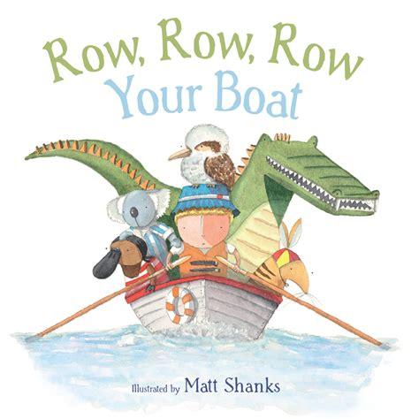 row row your boat row row row your boat featured in better beginnings matt