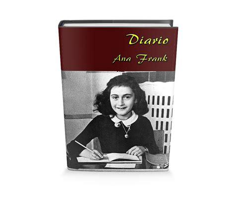 libro anna frank el diari el diario de ana frank libro gratis para descargar leer para crecer libros cuentos poemas