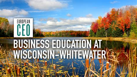 Of Wisconsin Whitewater Mba Reviews by Dr Robert M Schramm College Of Business And Economics