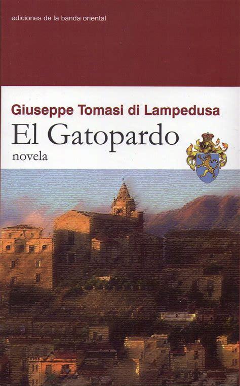 libro el gatopardo el gatopardo giuseppe tomasi di ledusa estamos leyendo