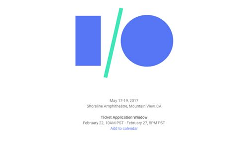 Google Io 2017 Giveaway - the google i o 2017 ticket application period begins on february 22nd