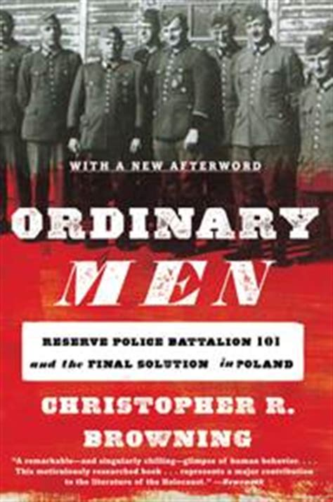 libro ordinary men reserve police no excuse for ignorance books to understand the holocaust signature