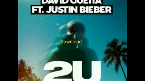 download mp3 justin bieber 2u david guetta ft justin bieber 2u mp3 download no