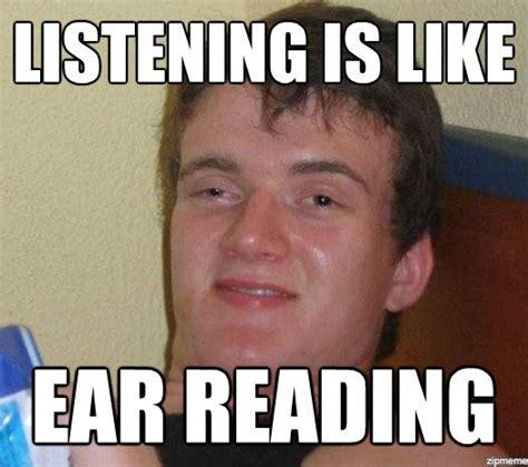 We Know Meme - 10 guy explains listening weknowmemes