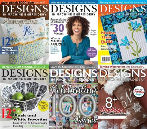 design magazine embroidery designs in machine embroidery 2016 full year issues