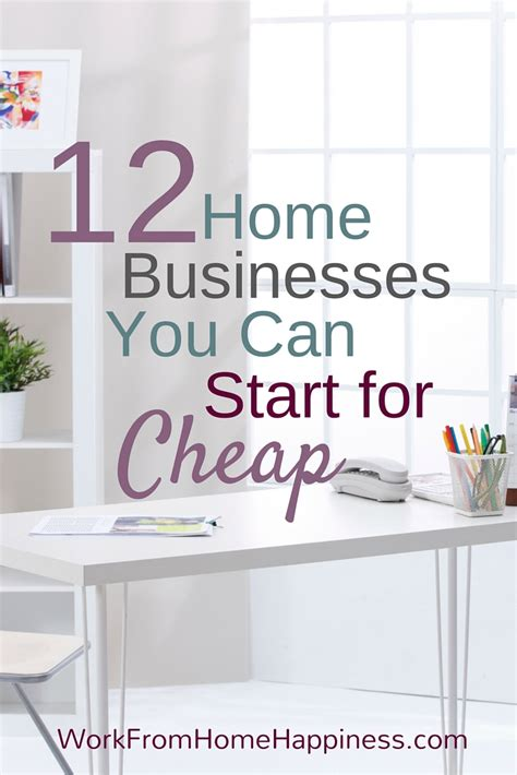 12 home business ideas you can start for cheap work from