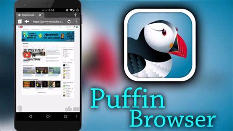puffin full version apk descarga puffin browser pro apk full v 4 7 3 2441 ultima