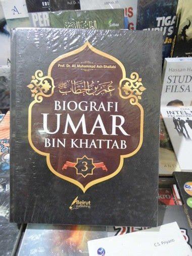 biografi umar bin khattab jual beli biografi umar bin khattab baru buku biografi