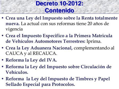 ley del isr guatemala actualizada al decreto 4 2012 dto 10 2012 presentaci 243 n