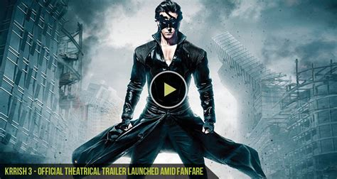 full hd video krrish 3 cgfrog krrish 3 official theatrical trailer launched