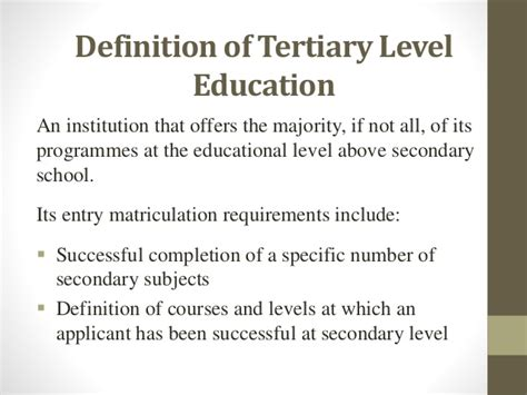 Definition Of by Definition Of Tertiary Level Education