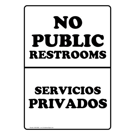 translate to spanish where is the bathroom no public restrooms bilingual sign nhb 8660 restroom