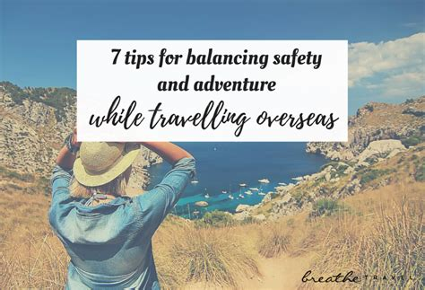 7 Tips For Security by 7 Tips For Balancing Safety And Adventure While Travelling